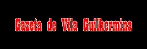 GAZETA DE VILA GUILHERMINA